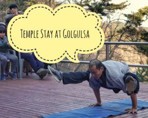 Temple Stay at Golgulsa