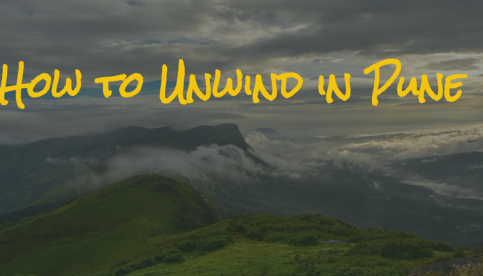 How to Unwind in Pune