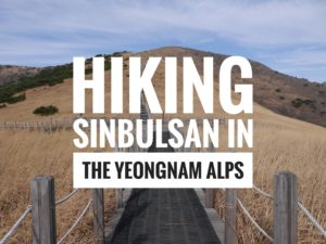 Hiking Sinbulsan in the Yeongnam Alps
