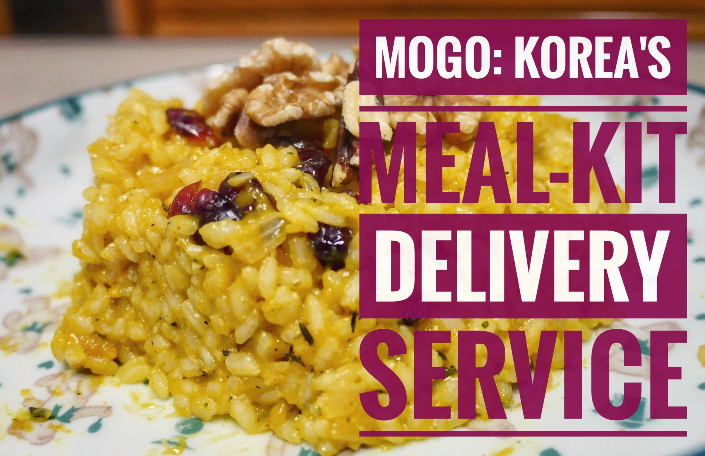 Mogo: Korea's First Healthy Meal-kit Delivery Service - The